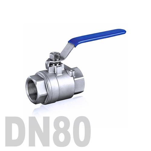 Кран шаровой муфтовый нержавеющий AISI 304 DN80 (88.9 мм)